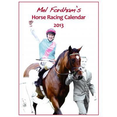The Mel Fordham Horse Racing Calendar 2013 image